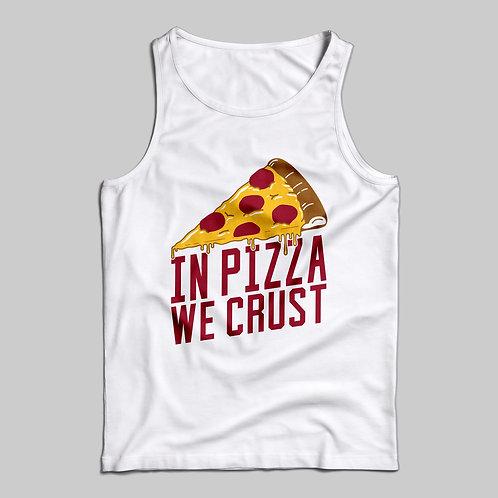 In Pizza We Crust Tank