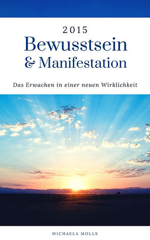 Bewusstsein & Manifestation