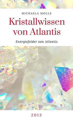 Kristallwissen von Atlantis