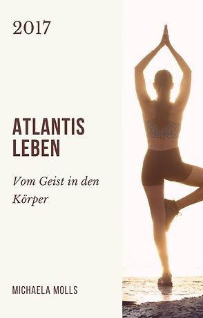 Atlantis Leben