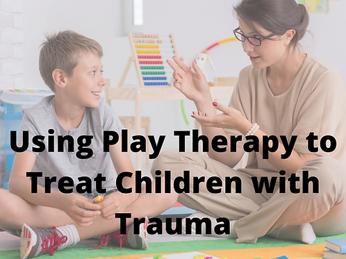 Using Play Therapy to Treat Children with Trauma
