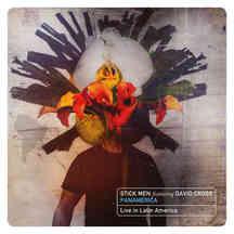 Stick Men feat. David Cross - Panamericana