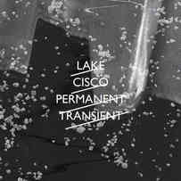 Lake Cisko - Permanent Transient