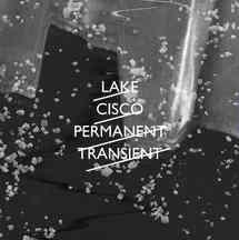 Lake Cisko - Permanent Transient