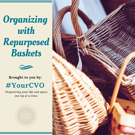 Organizing with Repurposed Baskets.jpg