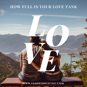 How Full Is Your Love Tank?