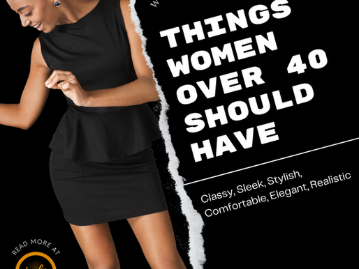 Things Women Over 40 Should Have