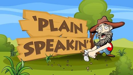 MAH Plain Speakin'