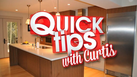 Quick Tips With Curtis