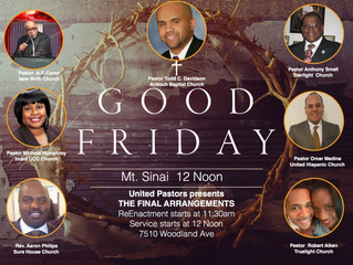 Please join us for Good Friday Service on March 30th 2018 at Mt Sinai. Services start at 12 noon; ho