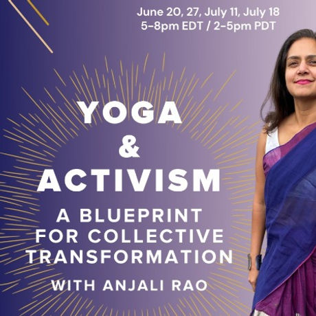 Yoga and Activism by Anjali Rao