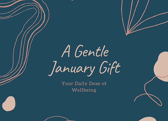 A Gentle January Gift