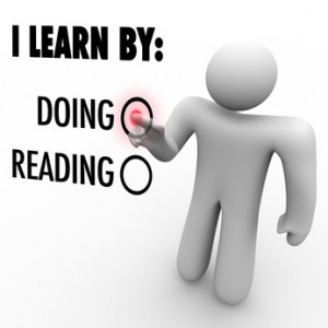 Learning by Actually Doing Something