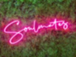 Soulmates neon sign rental Dallas, Texas