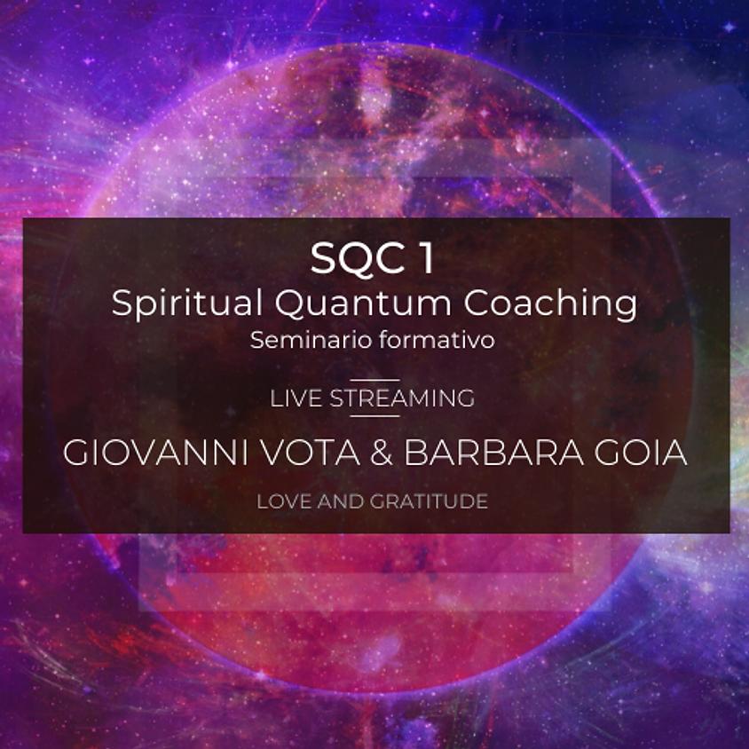 22-23-24/5 Spiritual Quantum Coaching™ corso base di tecniche quantistiche in Live streaming nazionale