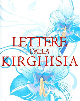 Lettere dalla Kirghisia Silvano Agosti.j