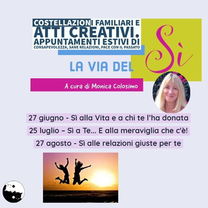 """27/06/2021 Costellazioni familiari e atti creativi """"la via del Sì"""" appuntamenti estivi a Rimini"""