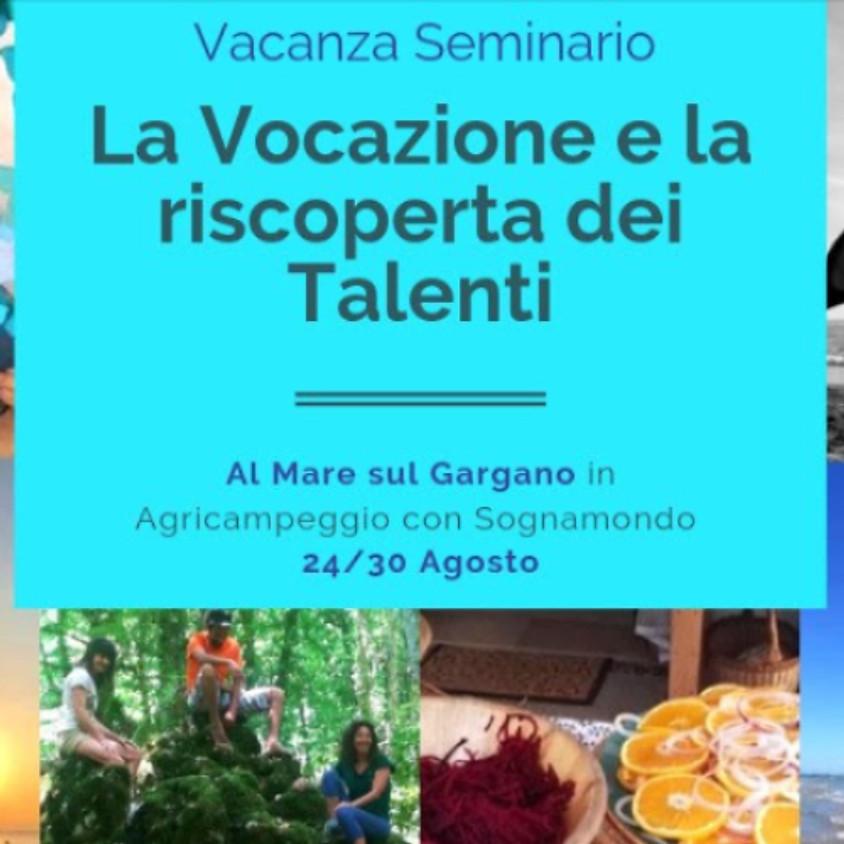 """Vacanza seminario """"La Vocazione e la riscoperta dei talenti"""" con Dafna Moscati sul Gargano!"""