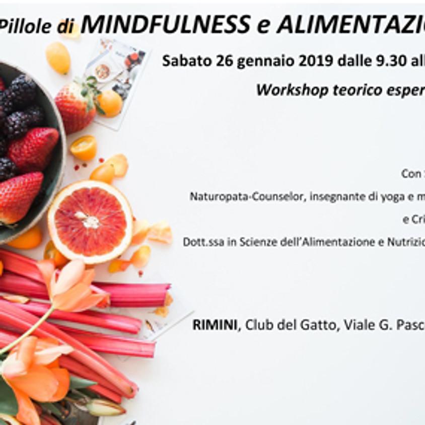 Pillole di Mindfulness e alimentazione