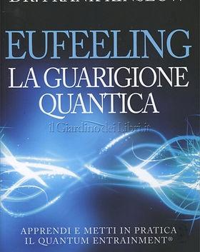Eufeeling Guarigione quantica Frank Kins