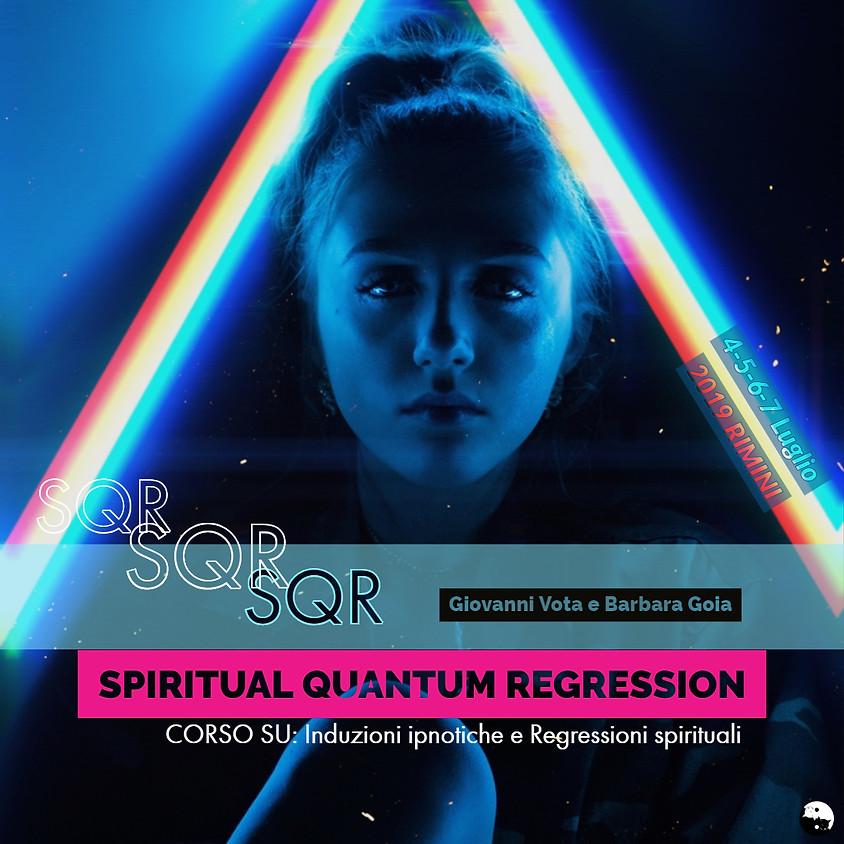 Spiritual Quantum Regression™ corso di ipnosi e regressioni a cura di Giovanni Vota e Barbara Goia