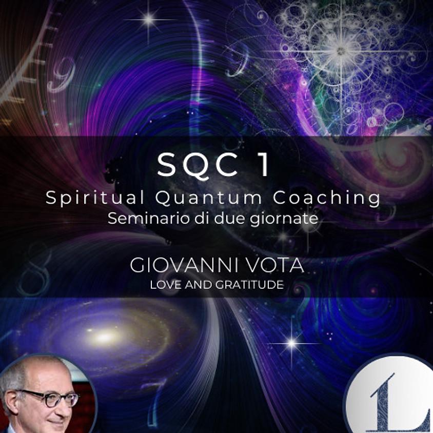 10-11/07/2021 SQC 1 - Spiritual Quantum Coaching corso di tecniche quantistiche a cura dell'Ing. Giovanni Vota