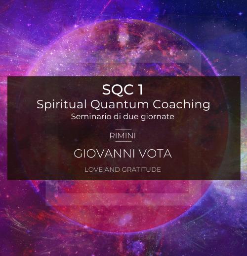 Spiritual Quantum Coaching™ corso base di tecniche quantistiche a cura di Giovanni Vota ingegnere, coach, scrittore