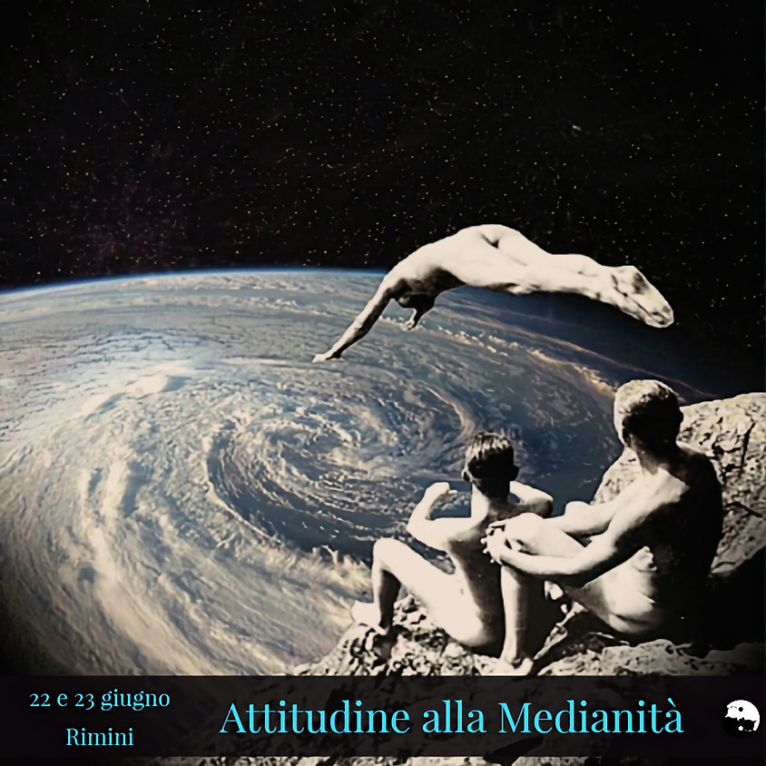 """Corso di """"Attitudine alla Medianità"""" a cura di Marco Cesati Cassin autore bestseller e Sonia Benassi medium"""