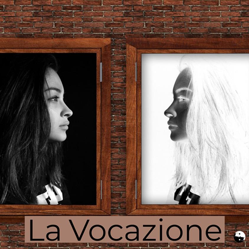 La Vocazione: serata esperienziale gratuita a cura di Dafna Moscati