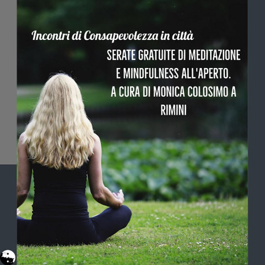13/07 Meditazione e Mindfulness. Essere nel mondo, incontri di Consapevolezza in città.
