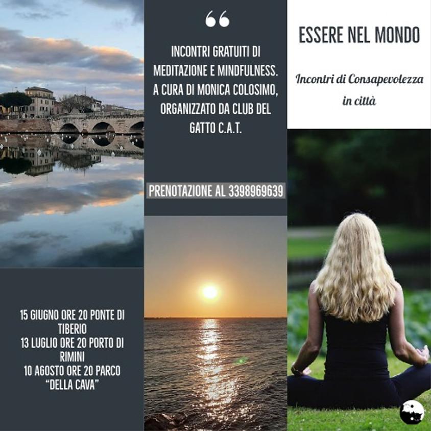 15/06 Meditazione e Mindfulness. Essere nel mondo, incontri di Consapevolezza in città.