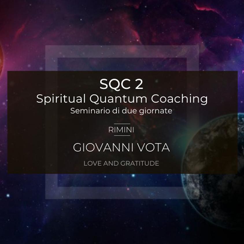 31/10 e 1/11 SQC 2 - Spiritual Quantum Coaching™ a cura dell'Ing. Giovanni Vota