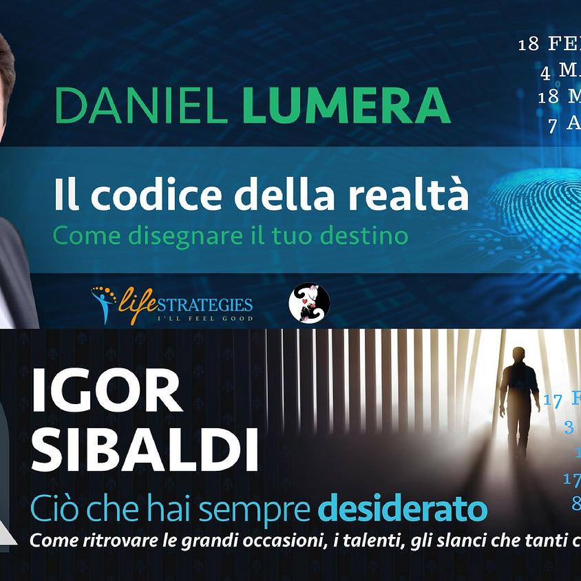 Igor Sibaldi + Daniel Lumera a Rimini un'occasione unica per stare con loro!