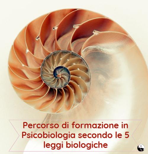 Percorso di formazione in Psicobiologia: le 5 leggi biologiche
