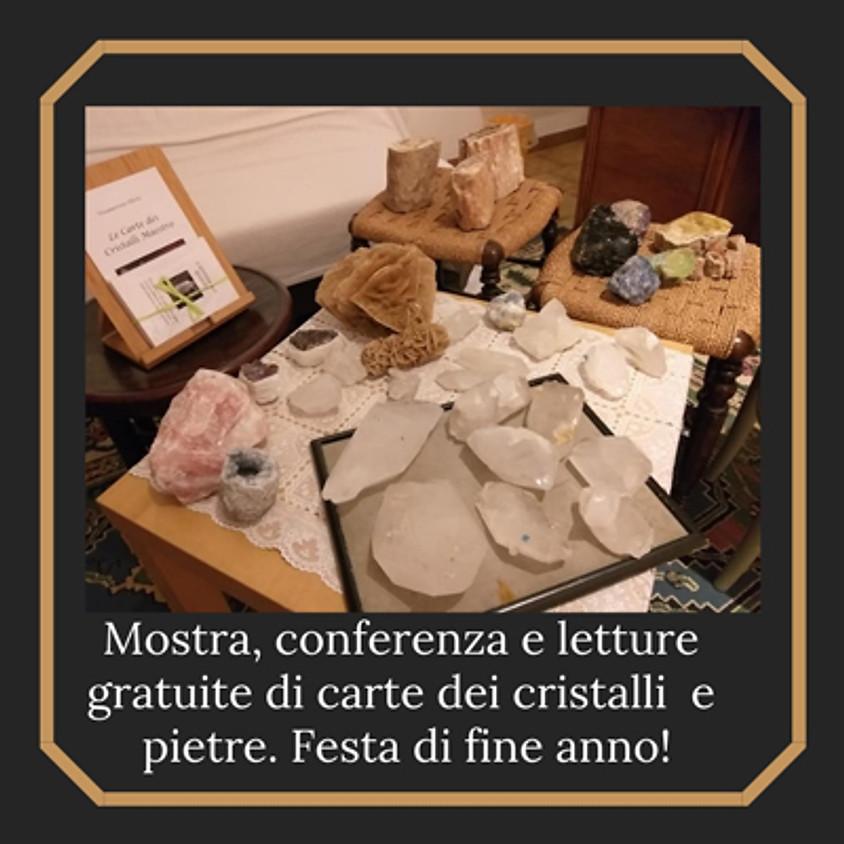 Mostra, conferenza e letture con pietre e Cristalli Maestro!