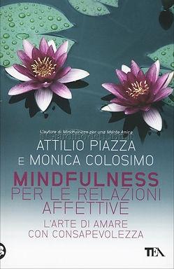 Mindfulness per le relazioni affettive Attilio Piazza e Monica Colosimo.jpg