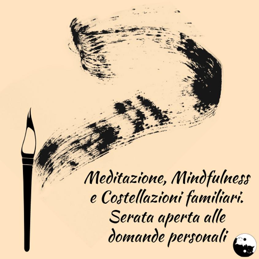 10/08 Meditazione, Mindfulness e Costellazioni familiari - serata gratuita su prenotazione