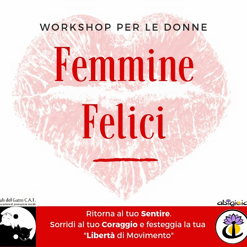 "Serata esperienziale ""Femmine Felici"" a cura di Letizia Gasperoni"