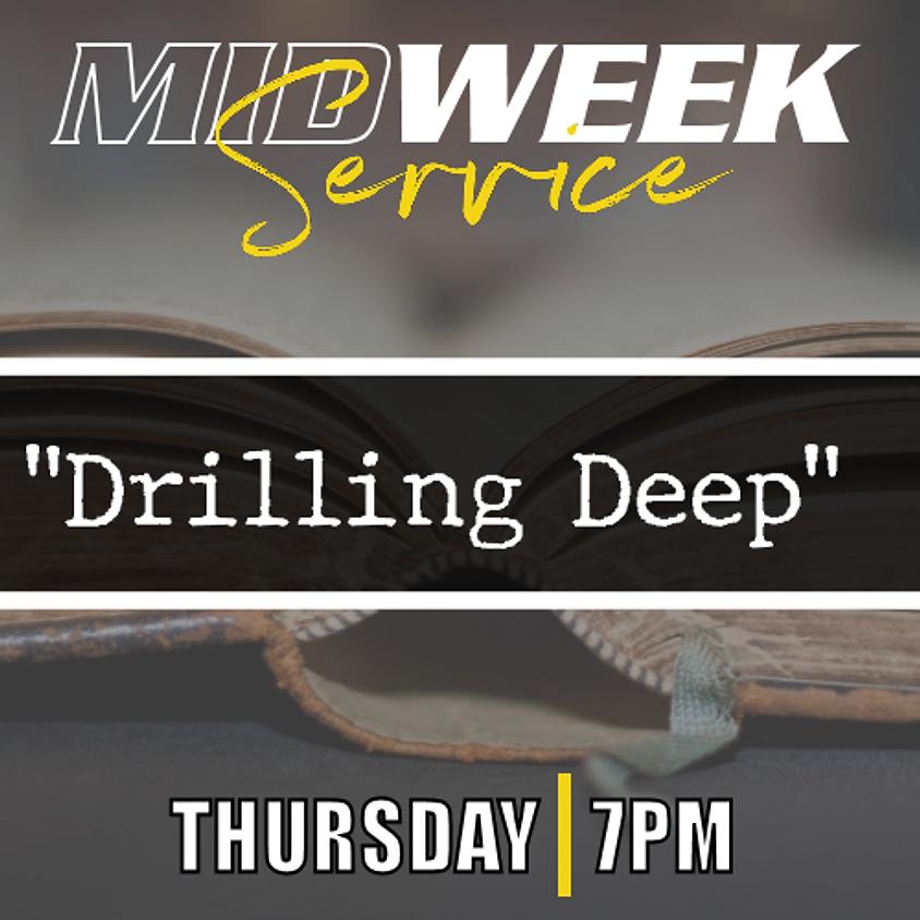 MidWeek Service - Digging Deeper