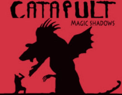 Catapult - magic shadows.jpeg