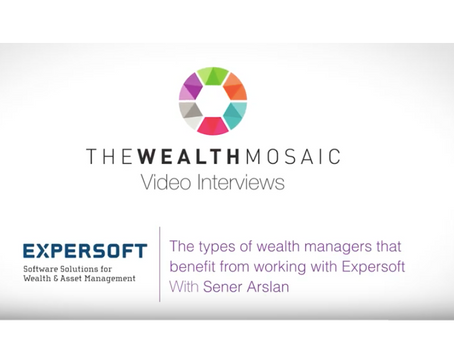 The types of wealth managers that benefit from working with Expersoft
