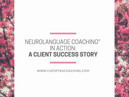 A Case Study of the Effectiveness of Neurolanguage Coaching®