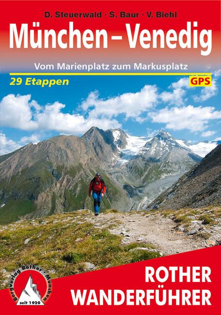 München-Venedig, 5. Auflage 2018, Rother Bergverlag