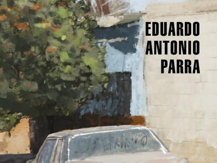 Arde el lugar de la memoria: el Laberinto de Eduardo Antonio Parra
