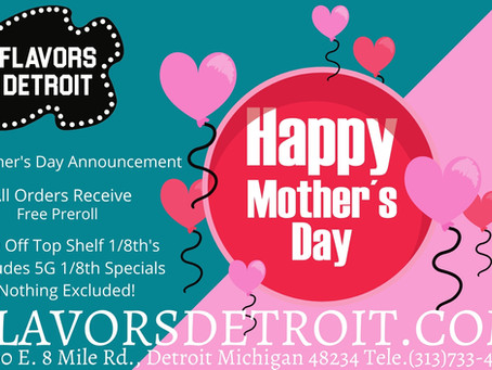 Happy Mother's Day @ FLAVORS DETROIT