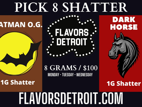 Pick 8 ($20) 1G Shatter's only $100 Out the Door