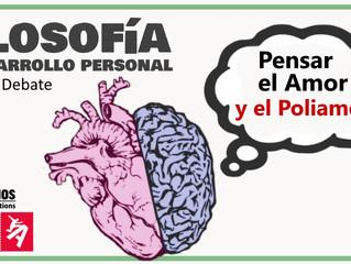 Filosofía y Desarrollo Personal: Pensar el Amor y el Poliamor