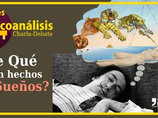 Tardes de psicoanálisis: ¿De qué están hechos los sueños?