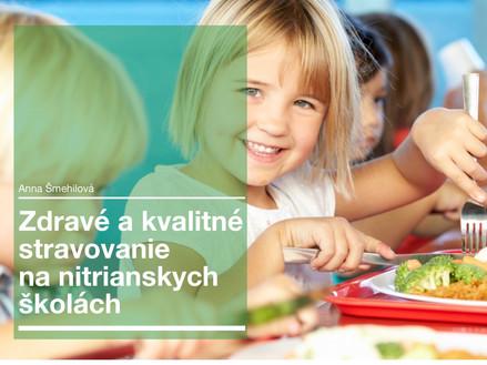 Zdravá strava na nitrianskych školách by mala byť samozrejmosťou