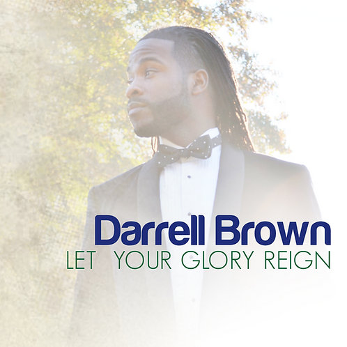 Let Your Glory Reign